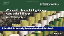 [Popular Books] Cost-Justifying Usability: An Update for the Internet Age, Second Edition Free