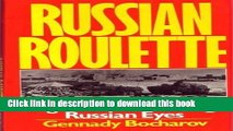 [PDF] RUSSIAN ROULETTE: Afghanistan Through Russian Eyes Full Online