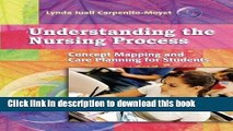 [Read PDF] Understanding the Nursing Process: Concept Mapping and Care Planning for Students Ebook