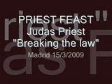 PRIEST FEAST : Judas Priest -Breaking the law-   MADRID 15/3/2009