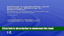 Ebooks Ethical Leadership and Decision Making in Education: Applying Theoretical Perspectives to