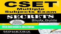 Ebook CSET Multiple Subjects Exam Secrets Study Guide: CSET Test Review for the California Subject
