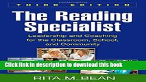 [Popular Books] The Reading Specialist, Third Edition: Leadership and Coaching for the Classroom,