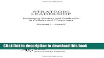 Ebooks Strategic Leadership: Integrating Strategy and Leadership in Colleges and Universities