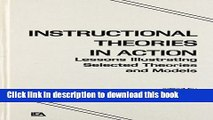 Ebooks Instructional Theories in Action: Lessons Illustrating Selected Theories and Models Free Book