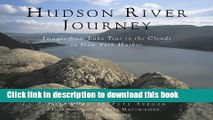 Download Hudson River Journey: Images From Lake Tear In The Clouds To New York Harbor E-Book Online