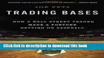 [Popular Books] Trading Bases: How a Wall Street Trader Made a Fortune Betting on Baseball Full