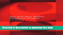 [Popular Books] You and Your Action Research Project Full