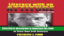 Ebooks Literacy with an Attitude: Educating Working-Class Children in Their Own Self-Interest Free