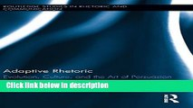 [PDF] Adaptive Rhetoric: Evolution, Culture, and the Art of Persuasion (Routledge Studies in