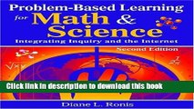 [Popular Books] Problem-Based Learning for Math   Science: Integrating Inquiry and the Internet Free