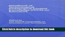 Books Handbook of Technological Pedagogical Content Knowledge (TPCK) for  Educators Popular Book