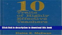 Ebooks Ten Traits of Highly Effective Teachers: How to Hire, Coach, and Mentor Successful Teachers