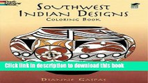 [Popular Books] Southwest Indian Designs Coloring Book (Dover Design Coloring Books) Free Online