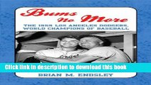 [PDF] Bums No More: The 1959 Los Angeles Dodgers, World Champions of Baseball E-Book Free