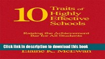 Ebooks Ten Traits of Highly Effective Schools: Raising the Achievement Bar for All Students
