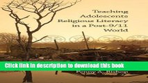 Ebooks Teaching Adolescents Religious Literacy in a Post-9/11 World (Hc) Free Book