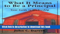 Ebooks What It Means to Be a Principal: Your Guide to Leadership Free Book