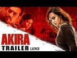 Akira Official Trailer 2016 Launch | Sonakshi Sinha | A R Murugadoss