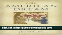 [Popular] Books The American Dream: A Short History of an Idea that Shaped a Nation Free Online