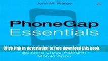 [PDF] PhoneGap Essentials: Building Cross-Platform Mobile Apps E-Book Free