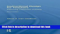 [Popular Books] Instructional Design for Teachers: Improving Classroom Practice Free