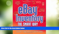 Must Have  eBay Inventory the Smart Way: How to Find Great Sources and Manage Your Merchandise to