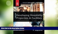 Big Deals  Developing Hospitality Properties and Facilities  Best Seller Books Most Wanted