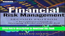 [PDF] Financial Risk Management: A Practitioner s Guide to Managing Market and Credit Risk Free