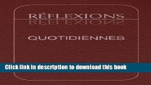 [PDF] Réflexions Quotidiennes: Réflexions de membres des AA à l intention de tous les membres