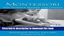 Books Montessori: The Science Behind the Genius Popular Book