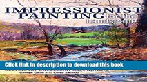 [Popular] Books Impressionist Painting for the Landscape: Secrets for Successful Oil Painting Free