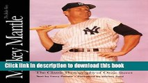 [PDF] Mickey Mantle: The Yankee Years: The Classic Photography of Ozzie Sweet Book Free