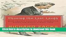 [Popular] Books Chasing the Last Laugh: Mark Twain s Raucous and Redemptive Round-the-World Comedy