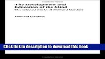 Ebooks The Development and Education of the Mind: The Selected Works of Howard Gardner (World