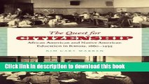 [Popular Books] The Quest for Citizenship: African American and Native American Education in