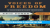 [Popular] Books Voices of Freedom: A Documentary History (Fourth Edition)  (Vol. 1) (Voices of