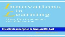 [Fresh] innovations in Learning: New Environments for Education Online Ebook