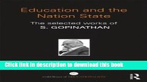 [Popular Books] Education and the Nation State: The selected works of S. Gopinathan (World Library