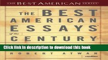 [Popular] Books The Best American Essays of the Century (The Best American Series) Free Online