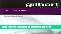 [Popular] Books Gilbert Law Summaries on Criminal Law Free Online