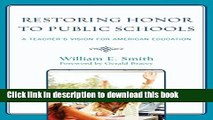 [Popular Books] Restoring Honor to Public Schools: A Teacher s Vision for American Education