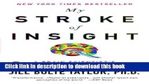 [Popular] Books My Stroke of Insight: A Brain Scientist s Personal Journey Free Online