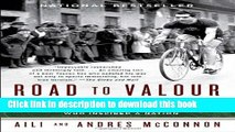 Title : [Popular] Books Road to Valour: A True Story of World War II Italy, the Nazis, and the