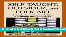 [Reading] Self Taught, Outsider, and Folk Art: A Guide to American Artists, Locations and