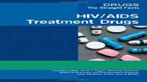 [Download] HIV/AIDS Treatment Drugs (Drugs: The Straight Facts) Full Download