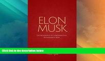 Must Have  Elon Musk: The Biography Of A Modern Day Renaissance Man (Elon Musk, Tesla, SpaceX,