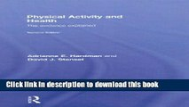 [Popular Books] Physical Activity and Health: The Evidence Explained Full