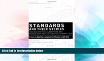 Must Have  Standards and Their Stories: How Quantifying, Classifying, and Formalizing Practices