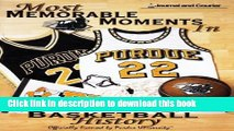 [Download] Most Memorable Moments in Purdue Basketball History Book Free